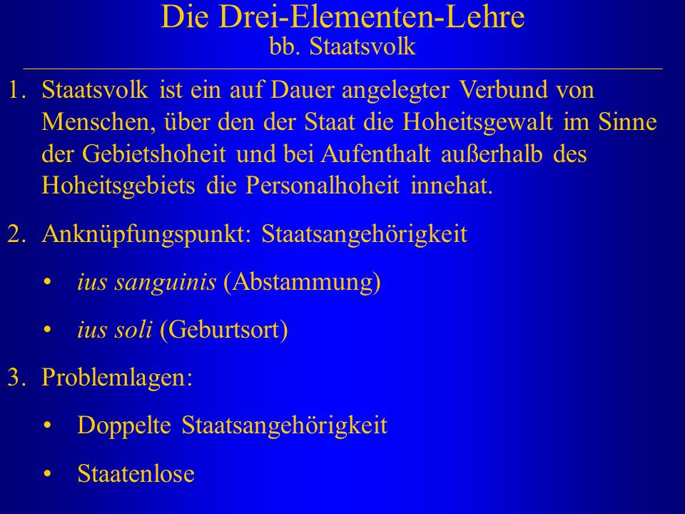 Die Drei-Elementen-Lehre bb. Staatsvolk