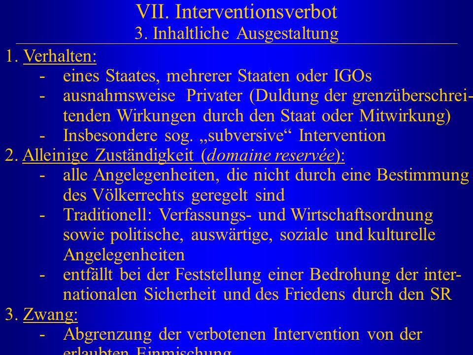 VII. Interventionsverbot 3. Inhaltliche Ausgestaltung