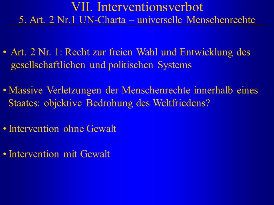 VII. Interventionsverbot 5. Art. 2 Nr