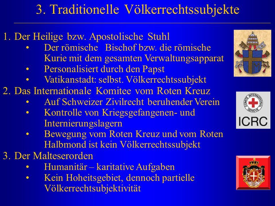 3. Traditionelle Völkerrechtssubjekte