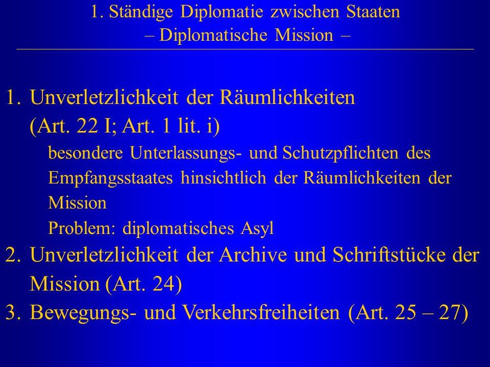 1. Ständige Diplomatie zwischen Staaten – Diplomatische Mission –