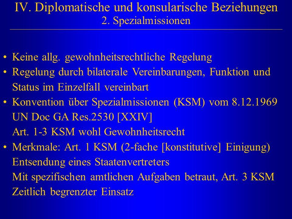 IV. Diplomatische und konsularische Beziehungen 2. Spezialmissionen