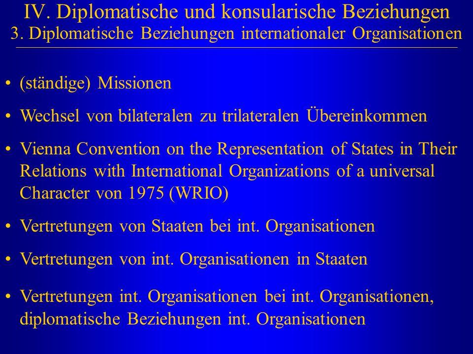 IV. Diplomatische und konsularische Beziehungen 3