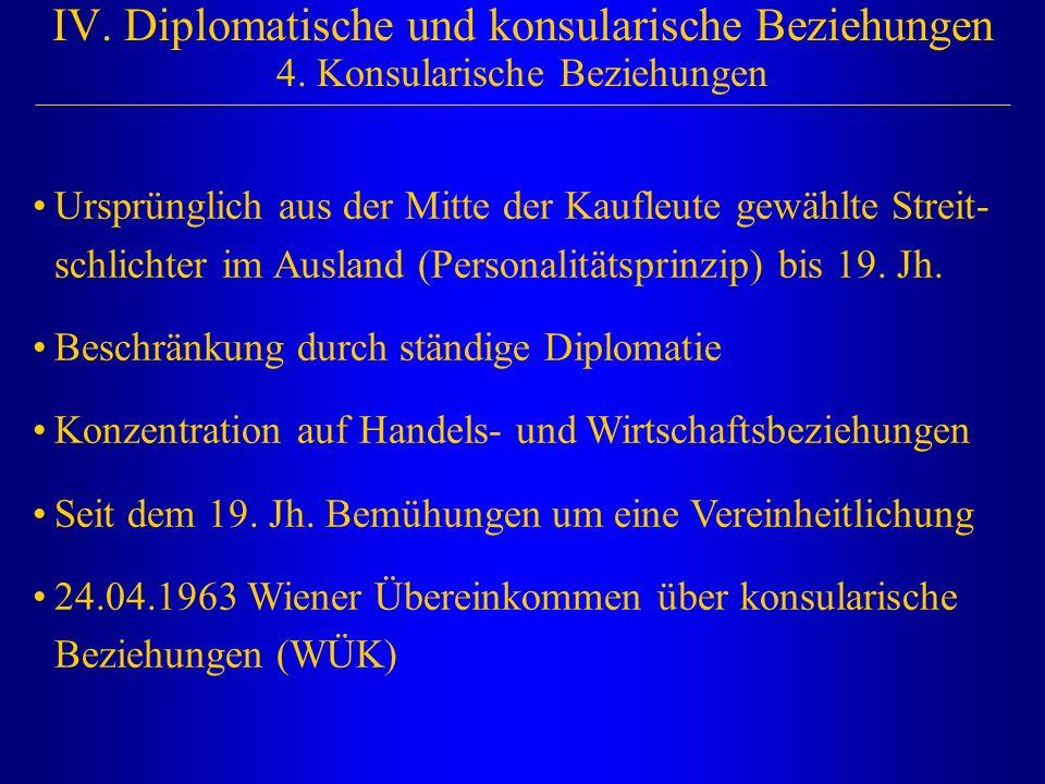 IV. Diplomatische und konsularische Beziehungen 4