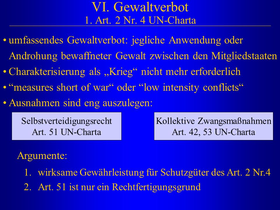 VI. Gewaltverbot 1. Art. 2 Nr. 4 UN-Charta