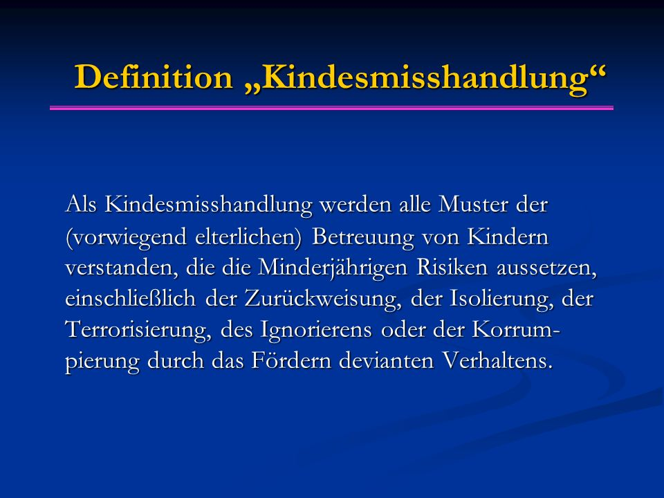 "Definition ""Kindesmisshandlung"