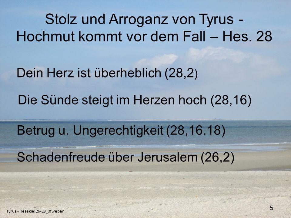Stolz und Arroganz von Tyrus - Hochmut kommt vor dem Fall – Hes. 28
