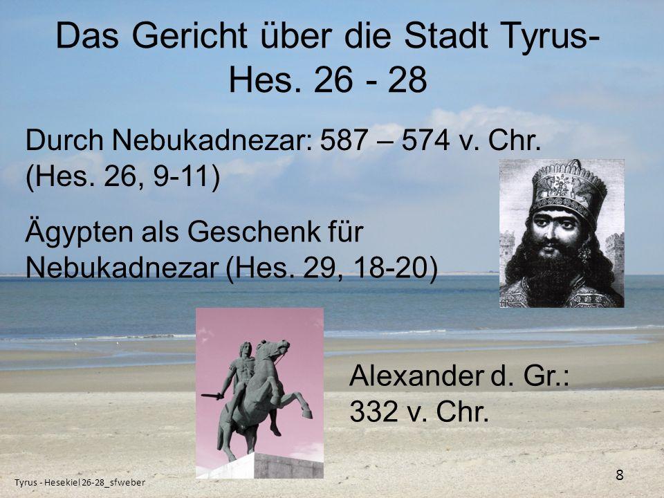 Das Gericht über die Stadt Tyrus-