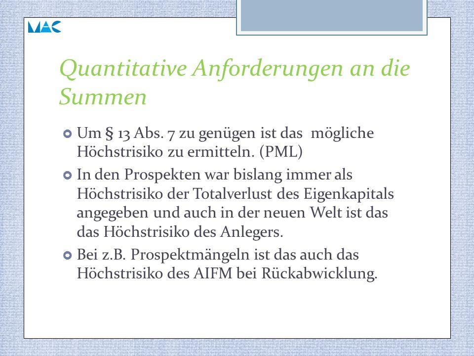 Quantitative Anforderungen an die Summen