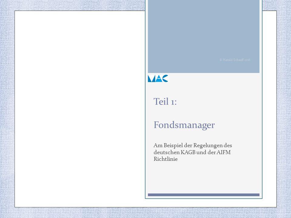 Am Beispiel der Regelungen des deutschen KAGB und der AIFM Richtlinie