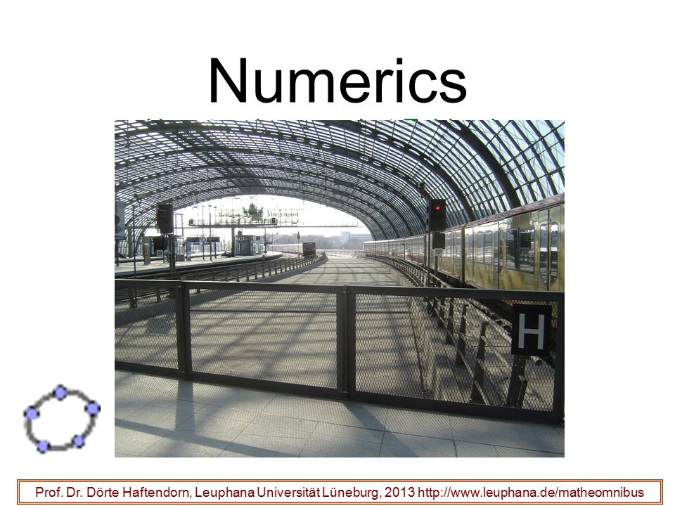 Numerics Hauptsache, man hat Zahlen raus