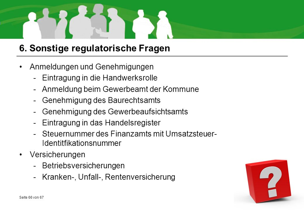 6. Sonstige regulatorische Fragen