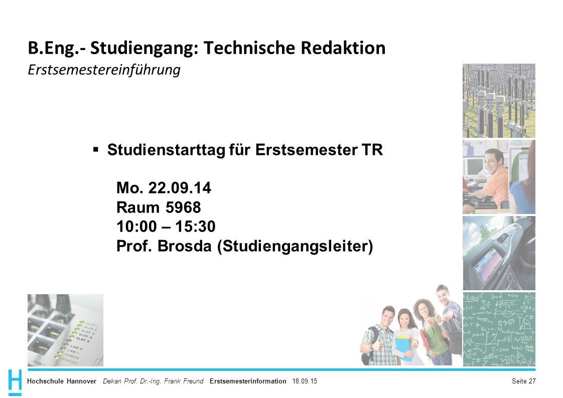 B.Eng.- Studiengang: Technische Redaktion Erstsemestereinführung