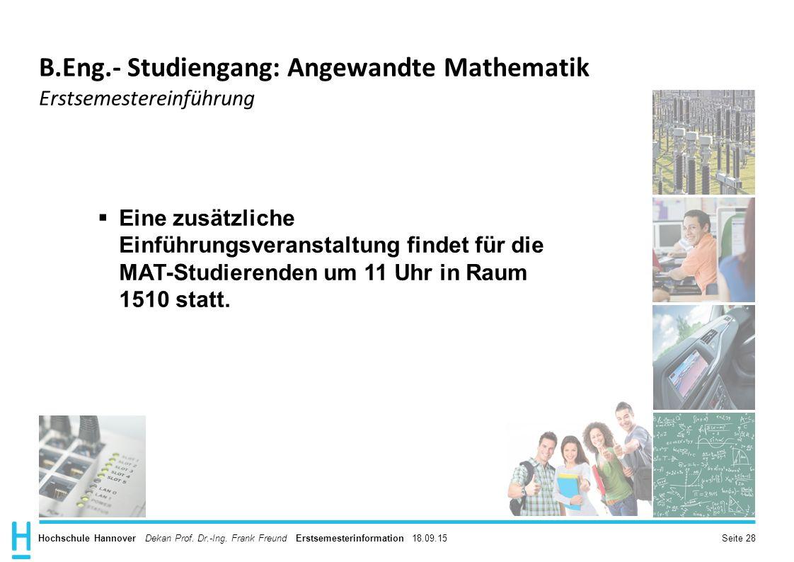 B.Eng.- Studiengang: Angewandte Mathematik Erstsemestereinführung
