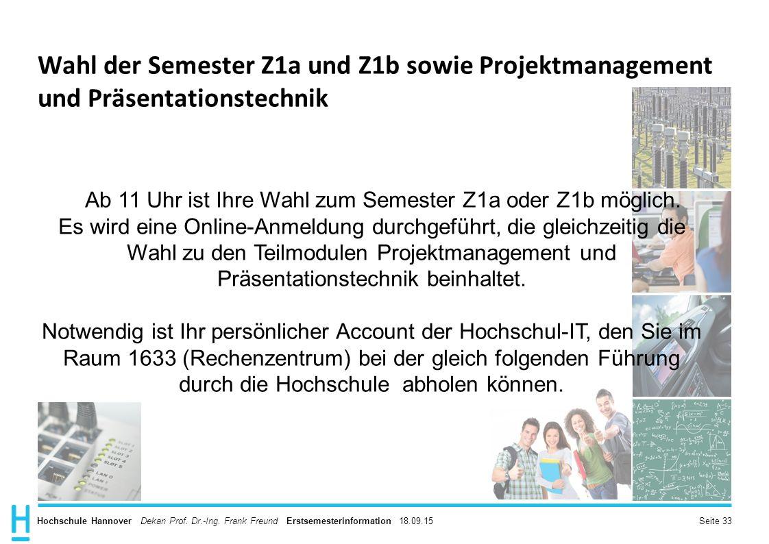 M Ab 11 Uhr ist Ihre Wahl zum Semester Z1a oder Z1b möglich.