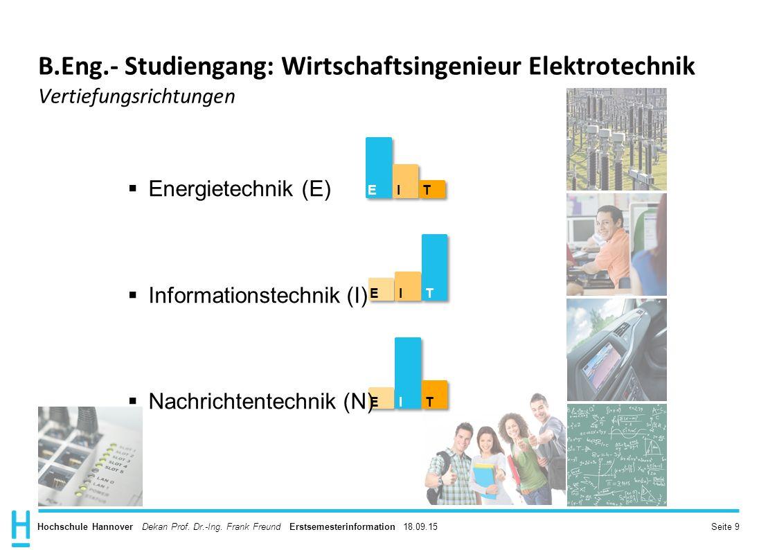 B.Eng.- Studiengang: Wirtschaftsingenieur Elektrotechnik Vertiefungsrichtungen