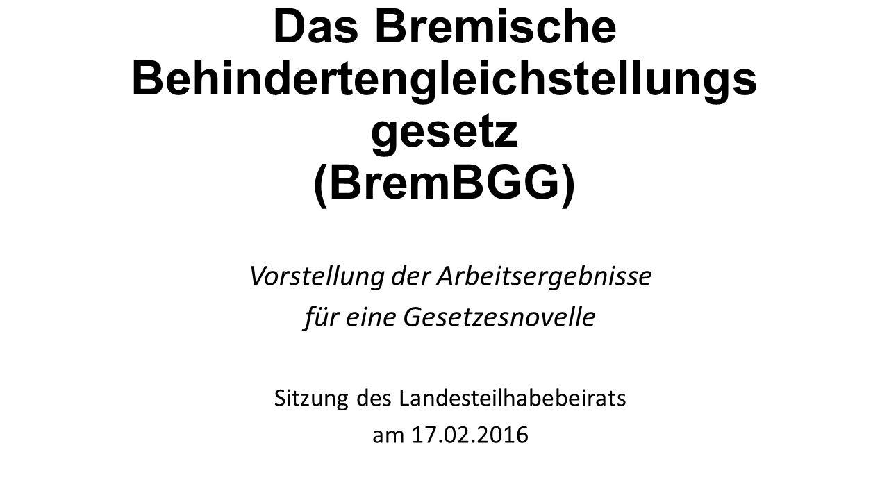 Das Bremische Behindertengleichstellungsgesetz (BremBGG)