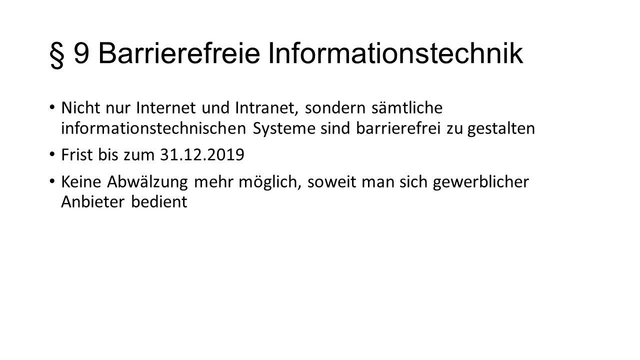 § 9 Barrierefreie Informationstechnik