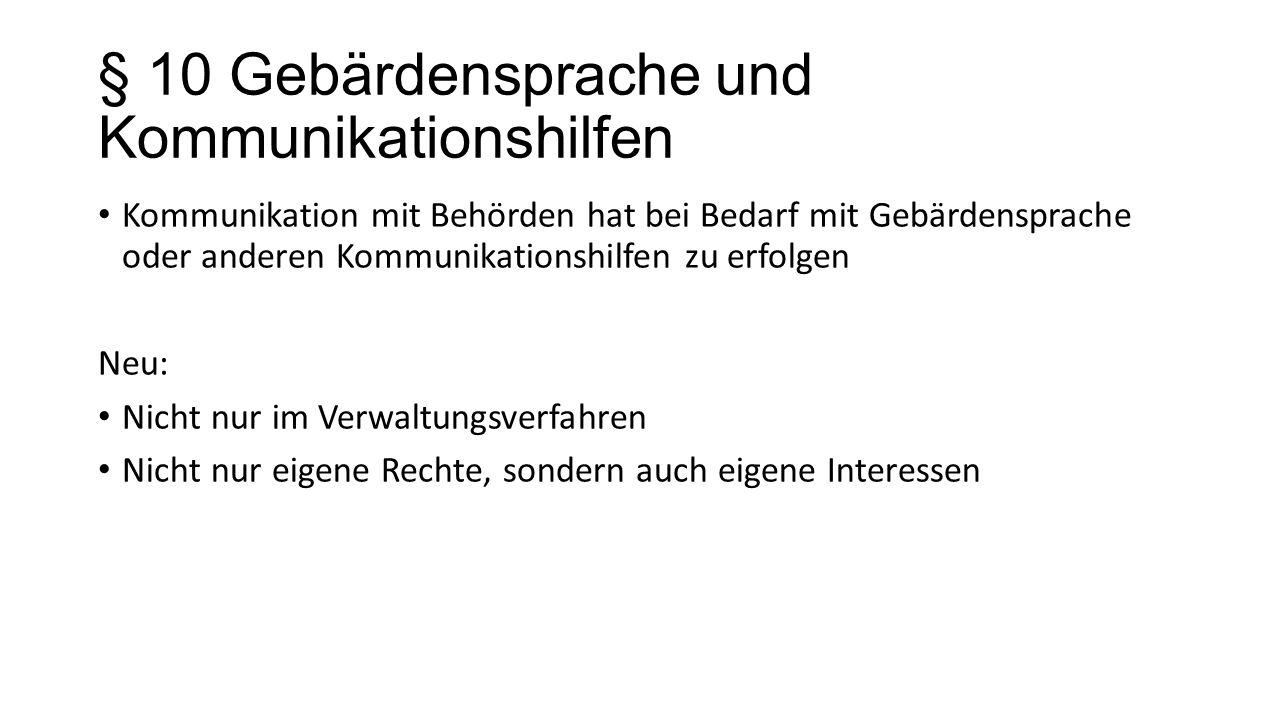 § 10 Gebärdensprache und Kommunikationshilfen