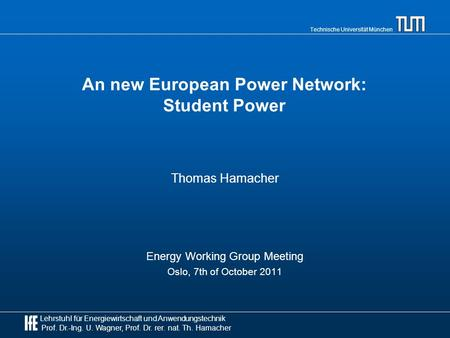 An new European Power Network: Student Power