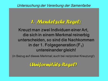 (Uniformitäts-Regel)