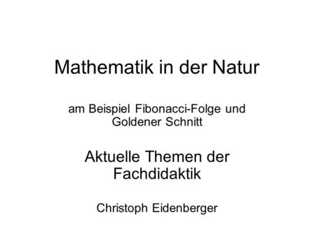 Mathematik in der Natur