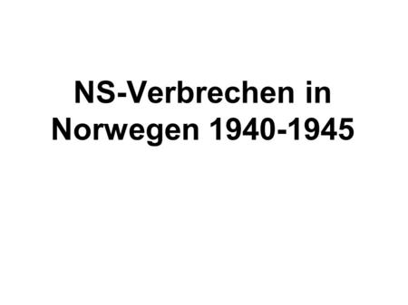 NS-Verbrechen in Norwegen