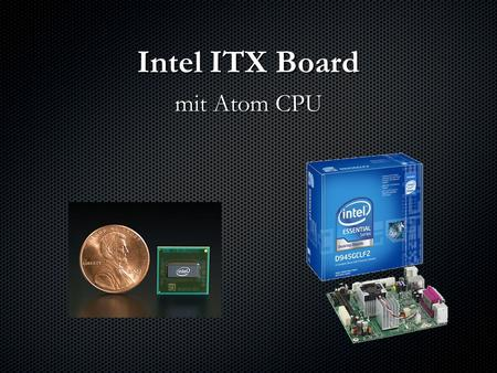 Intel ITX Board mit Atom CPU