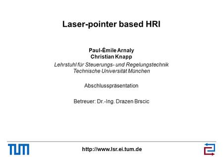 Laser-pointer based HRI
