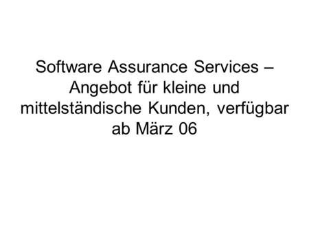 Software Assurance Service Open License Open Value