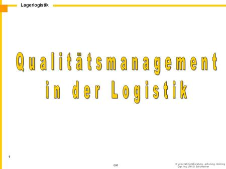 Qualitätsmanagement in der Logistik.