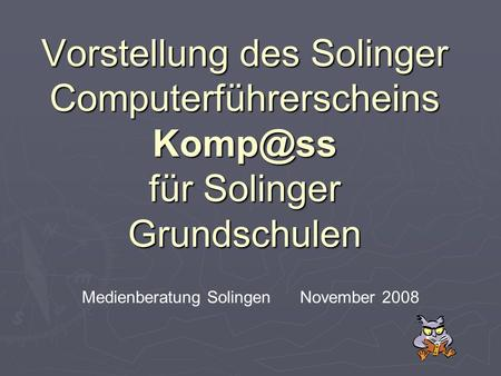 Medienberatung Solingen November 2008