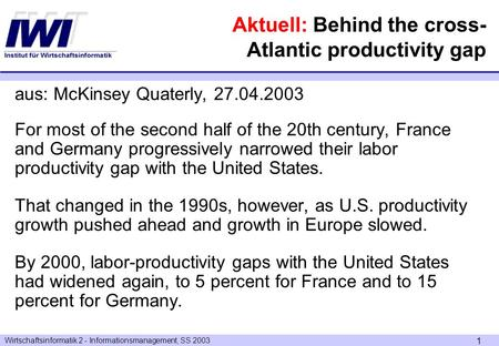 Aktuell: Behind the cross-Atlantic productivity gap