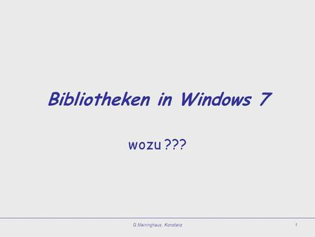 Bibliotheken in Windows 7