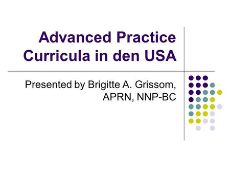 Advanced Practice Curricula in den USA