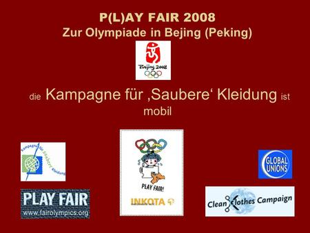 "Internationale Kampagne der  Clean Clothes Campaign  - Partner der ""Play Fair Alliance"""