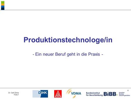 Produktionstechnologe/in
