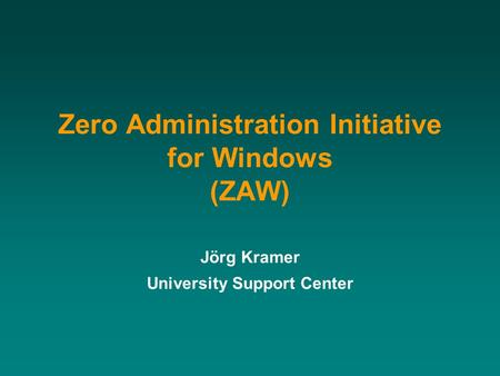 Zero Administration Initiative for Windows (ZAW)