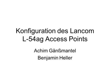 Konfiguration des Lancom L-54ag Access Points