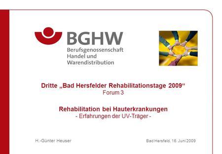 "Dritte ""Bad Hersfelder Rehabilitationstage 2009"" Forum 3"