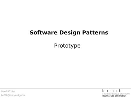 Harald Köbler Software Design Patterns Prototype.