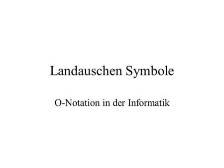 O-Notation in der Informatik