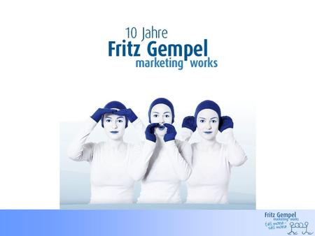 Das Team im Haus Fritz Gempel marketing works Höfener Str. 10