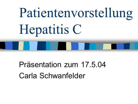 Patientenvorstellung Hepatitis C