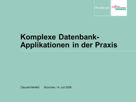 Komplexe Datenbank-Applikationen in der Praxis