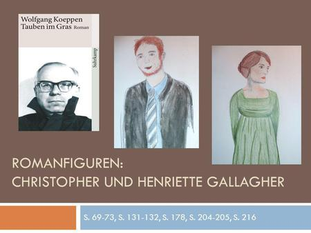 Romanfiguren: Christopher und Henriette Gallagher