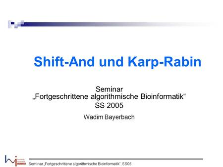 Shift-And und Karp-Rabin