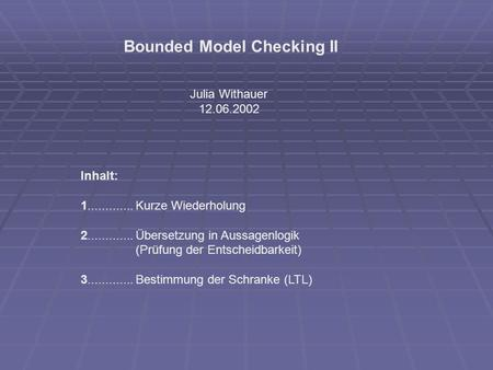 Bounded Model Checking II