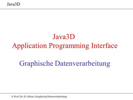 Application Programming Interface Graphische Datenverarbeitung