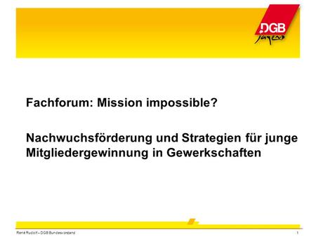 Fachforum: Mission impossible?